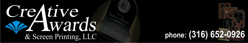 Creative Awards & Screen Printing, LLC - acrylic awards, crystal awards, cup trophies, perpetual plaques, baseball trophies, football trophies, soccer trophies, corporate plaques, recognition plaques, name badges, laser engraving, engraving, glass awards, gifts, clocks, wichita, kansas, ks